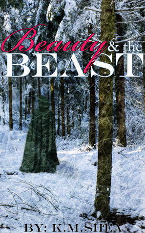 Beauty and the Beast (Timeless Fairy Tales #1)