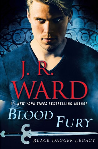Blood Fury (Black Dagger Legacy #3)