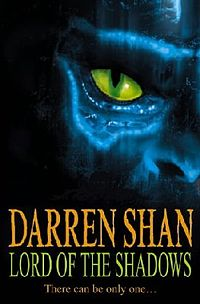 Lord of the Shadows (The Saga of Darren Shan #11)