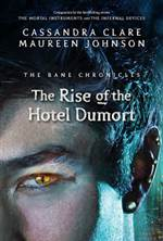 The Rise of the Hotel Dumort (The Bane Chronicles #5)