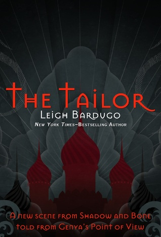 The Tailor (The Grisha #1.5)