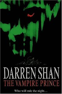 The Vampire Prince (The Saga of Darren Shan #6)